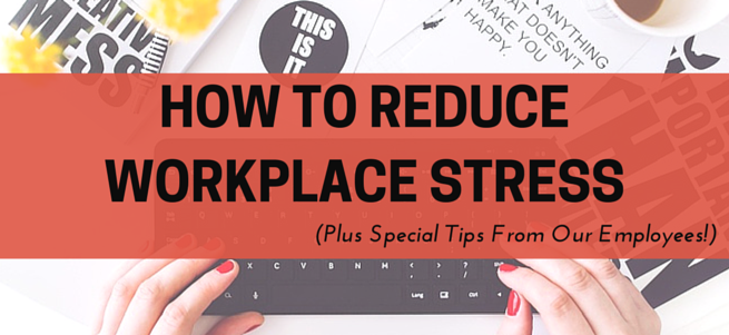 cant shake workplace stress our employees share methods that work