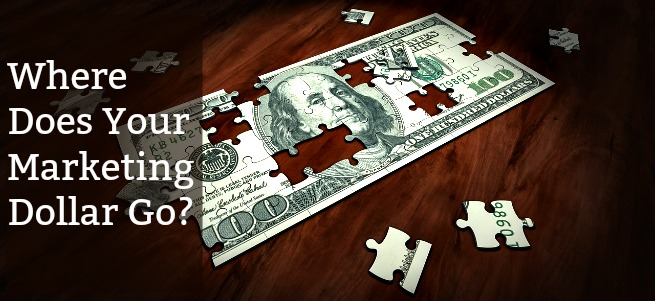 Where Does Your Marketing Dollar Go?