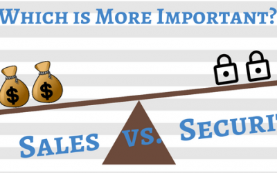 What is More Important: Security or Sales?