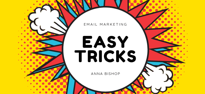 Easy Email Marketing Tricks