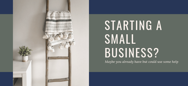 Tips for Starting A Small Business!