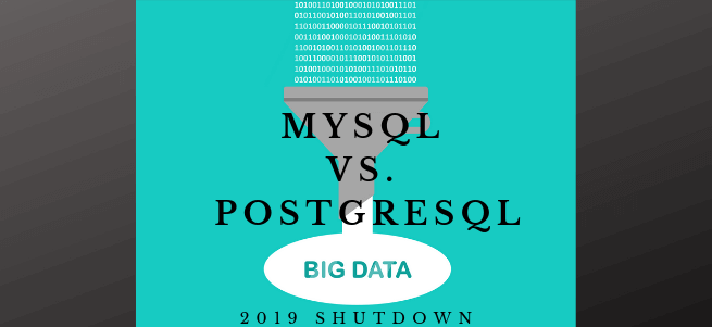 MySQL vs. PostgreSQL: 2019 Showdown