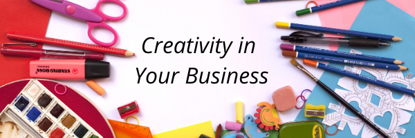 Creativity in Your Business